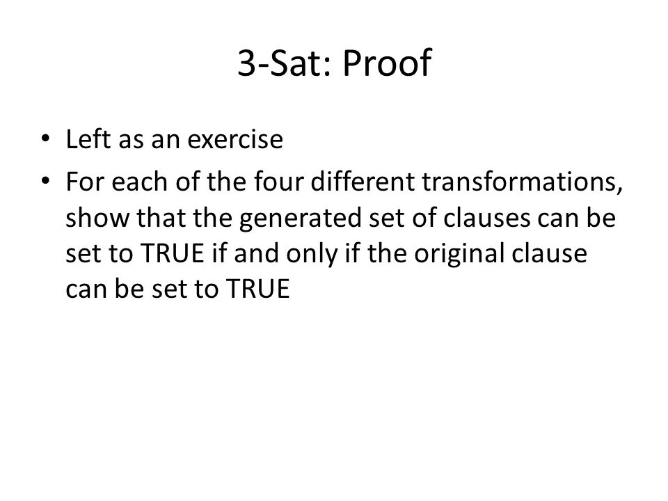 3-Sat: Proof Left as an exercise