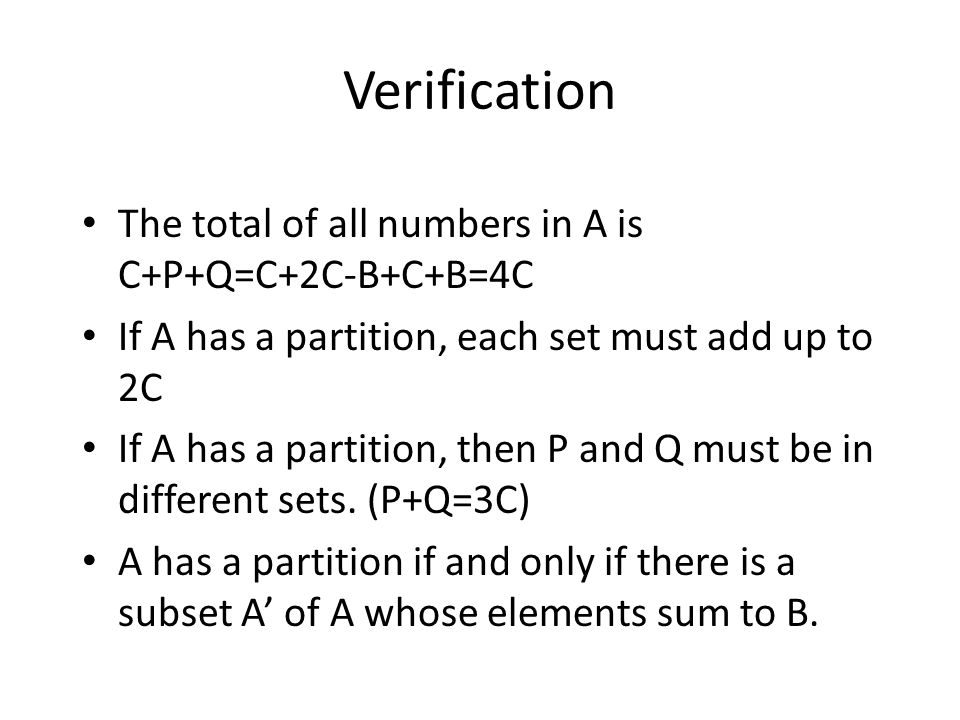 Verification The total of all numbers in A is C+P+Q=C+2C-B+C+B=4C