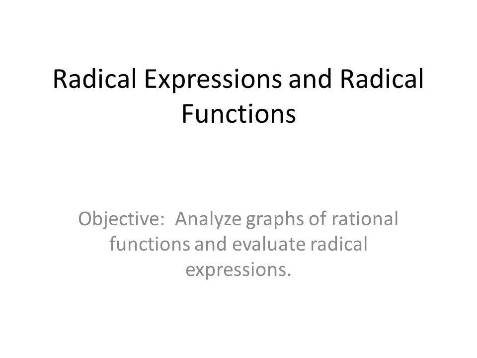Radical Expressions and Radical Functions