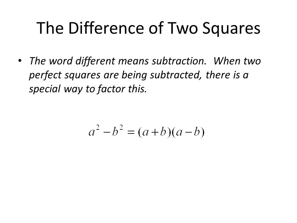 The Difference of Two Squares