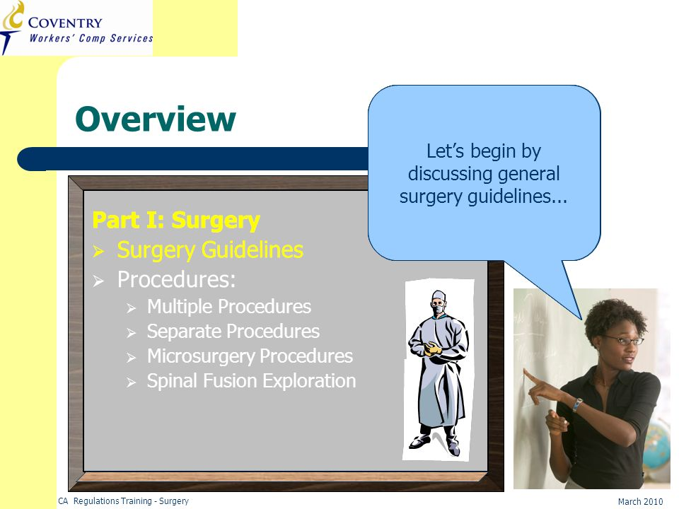 Let's begin by discussing general surgery guidelines...