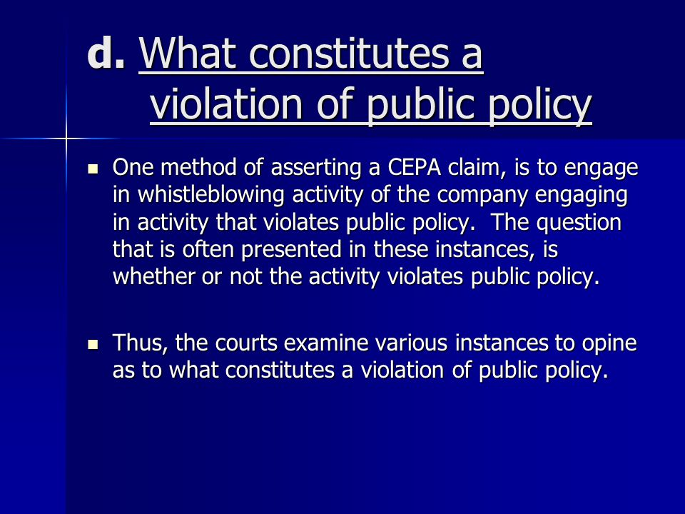 d. What constitutes a violation of public policy