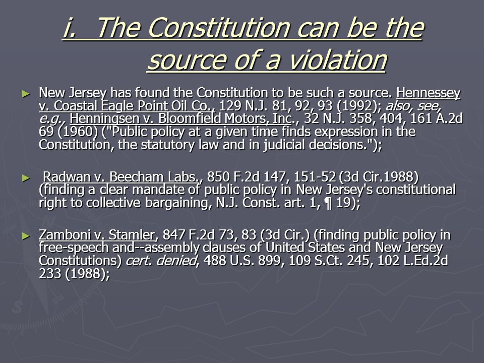 i. The Constitution can be the source of a violation