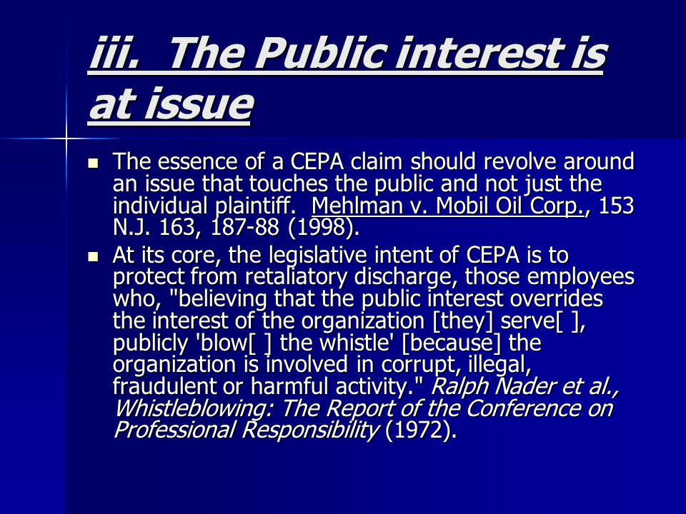 iii. The Public interest is at issue