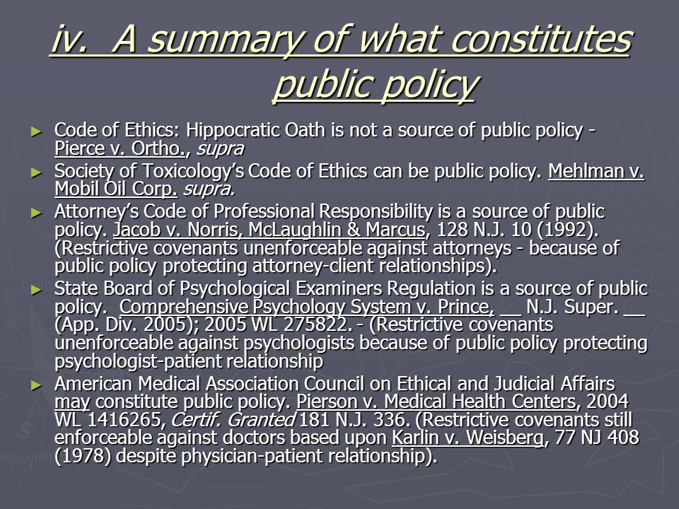 iv. A summary of what constitutes public policy