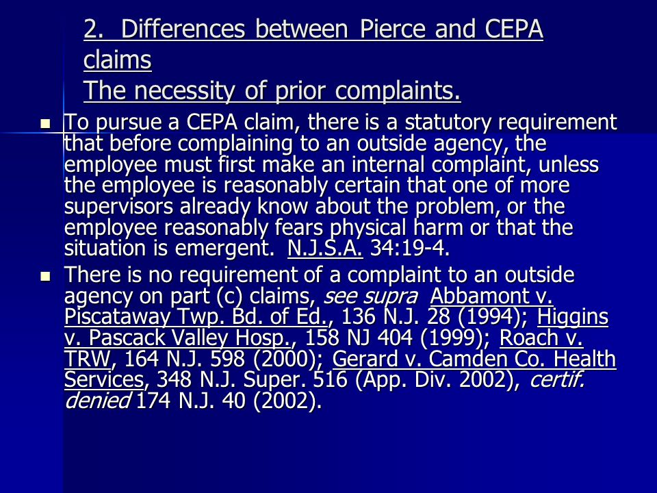 2. Differences between Pierce and CEPA claims The necessity of prior complaints.