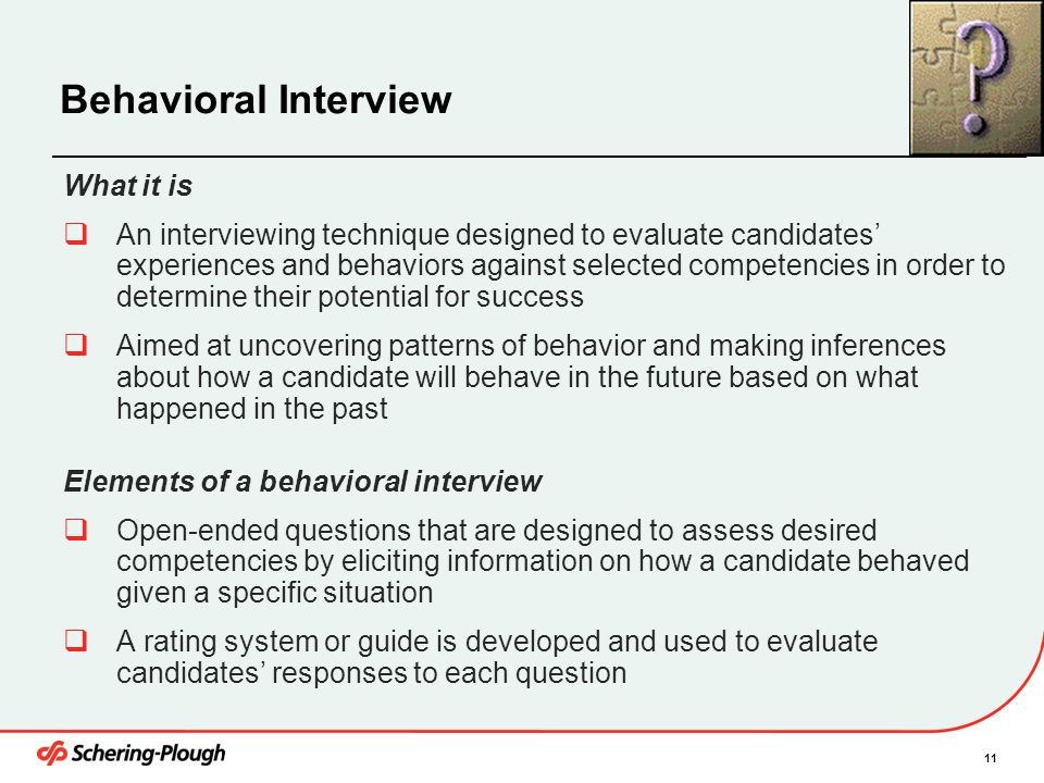 Behavioral Interview What it is