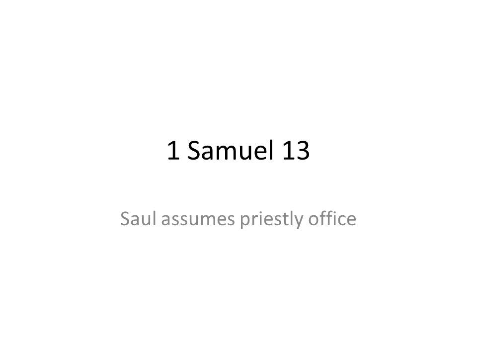 Saul assumes priestly office