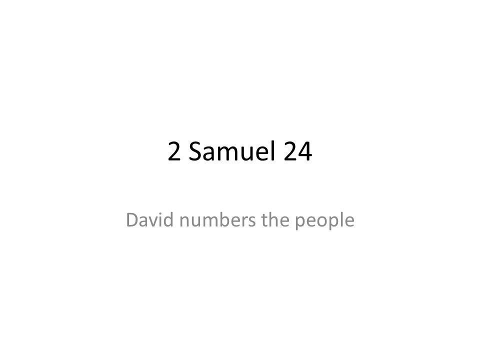 David numbers the people