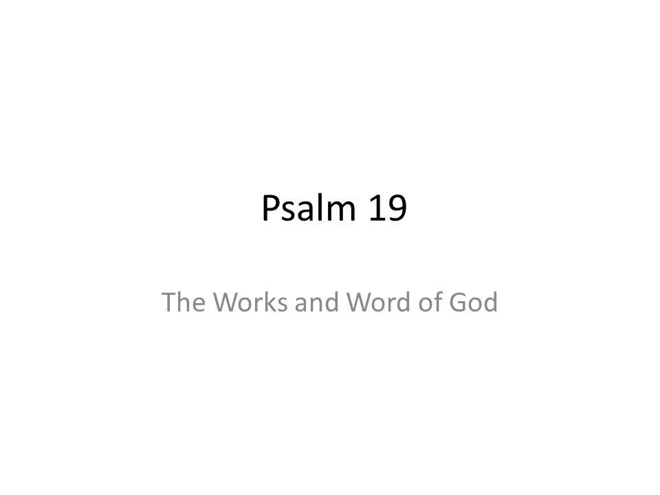 The Works and Word of God