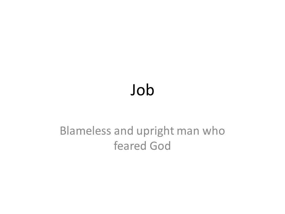 Blameless and upright man who feared God