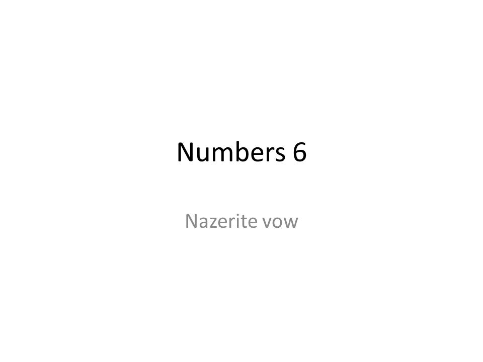 Numbers 6 Nazerite vow 177