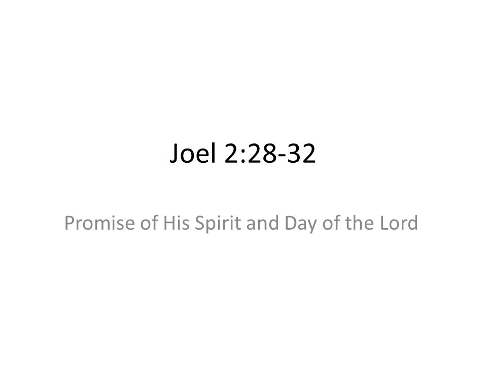 Promise of His Spirit and Day of the Lord
