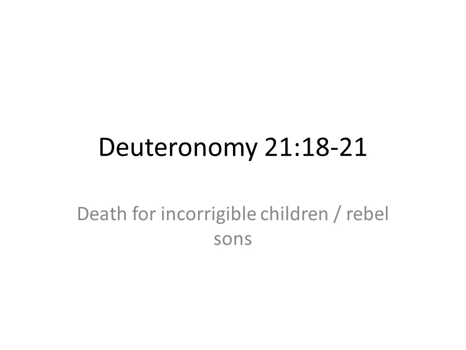 Death for incorrigible children / rebel sons