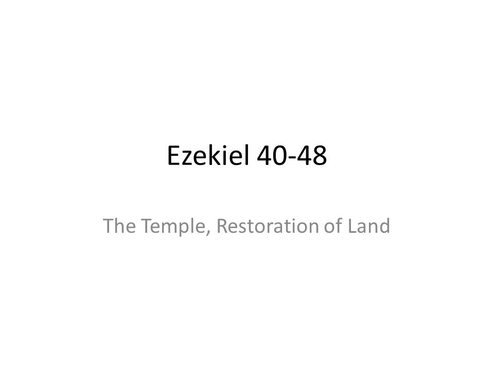 The Temple, Restoration of Land