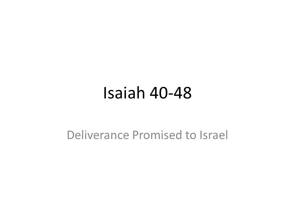 Deliverance Promised to Israel