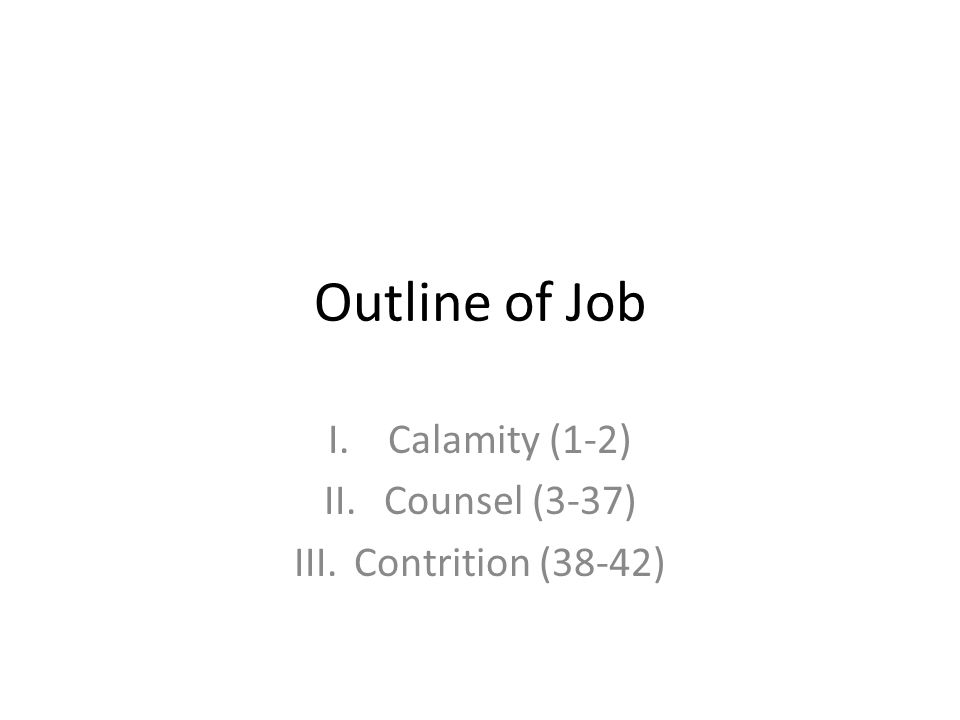 Calamity (1-2) Counsel (3-37) Contrition (38-42)