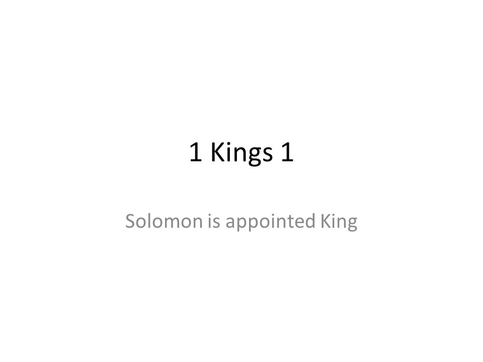 Solomon is appointed King