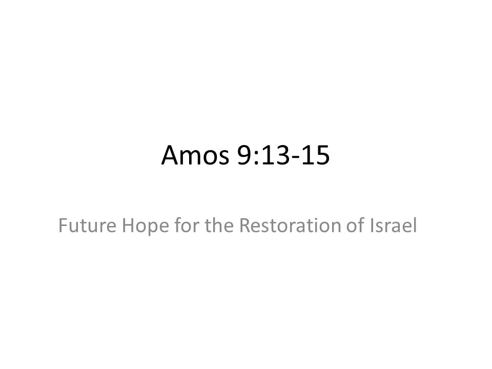 Future Hope for the Restoration of Israel