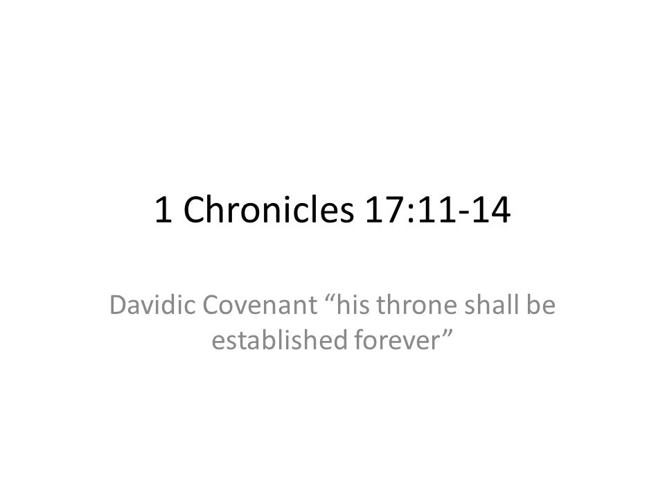 Davidic Covenant his throne shall be established forever