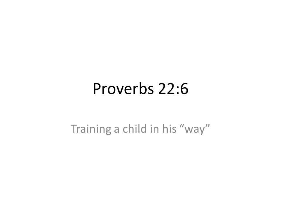 Training a child in his way