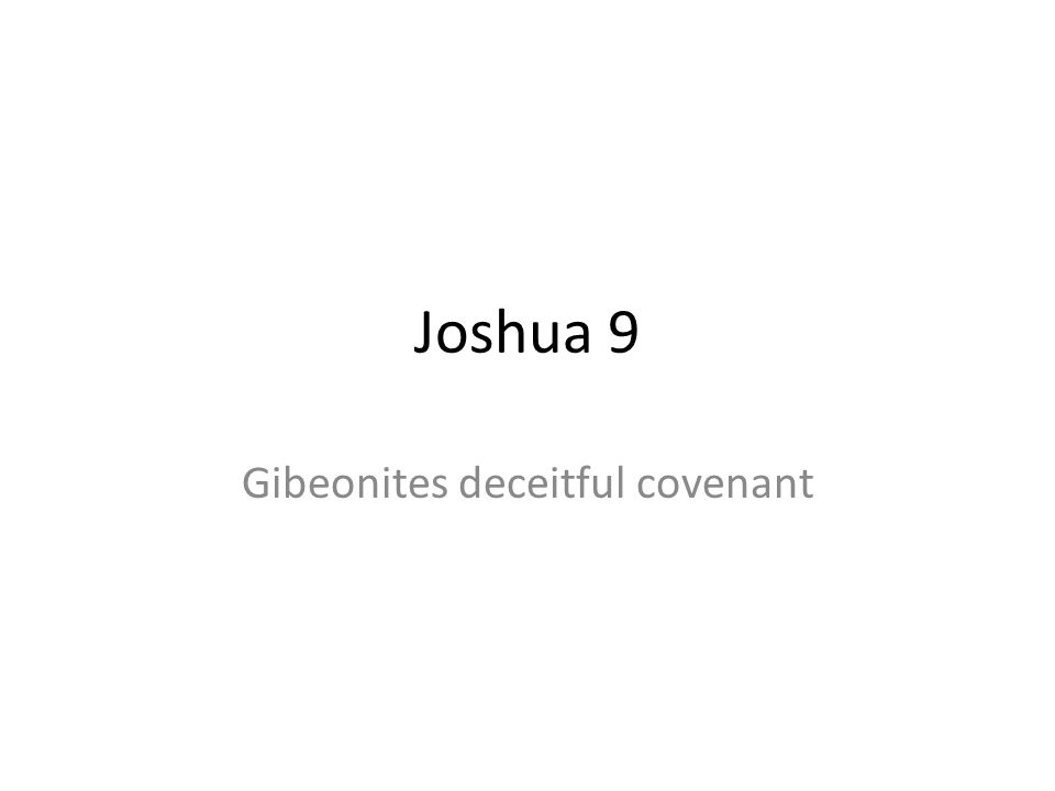 Gibeonites deceitful covenant