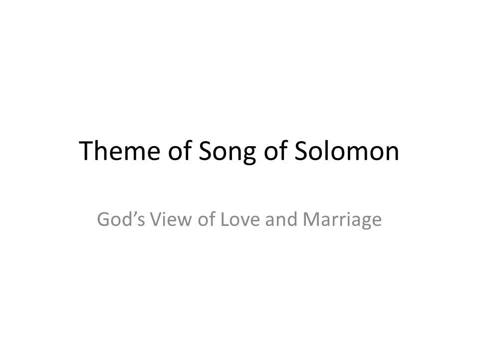 Theme of Song of Solomon