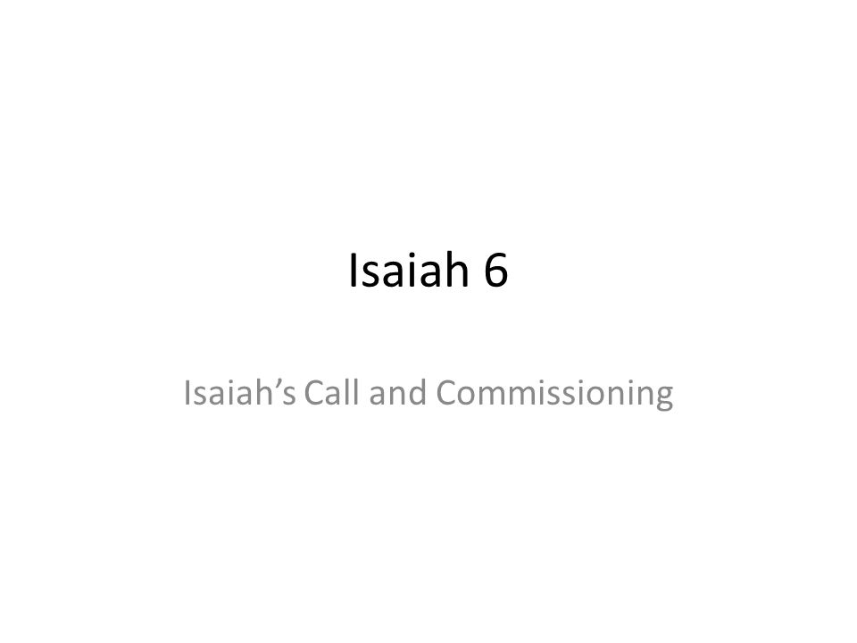 Isaiah's Call and Commissioning