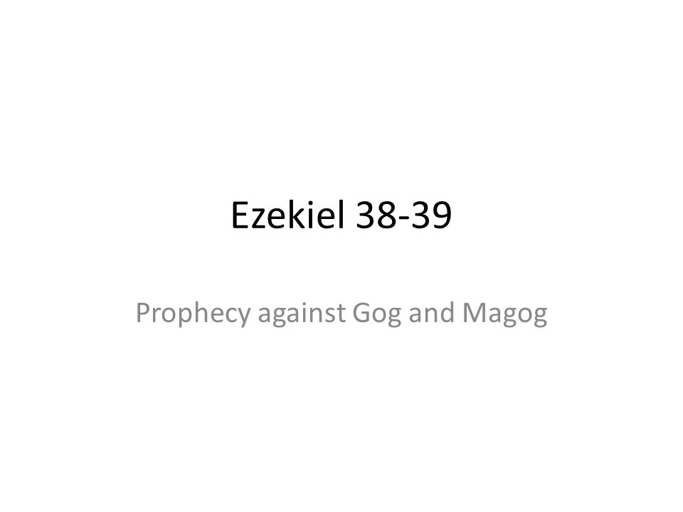 Prophecy against Gog and Magog
