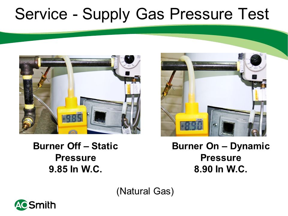 Service - Supply Gas Pressure Test