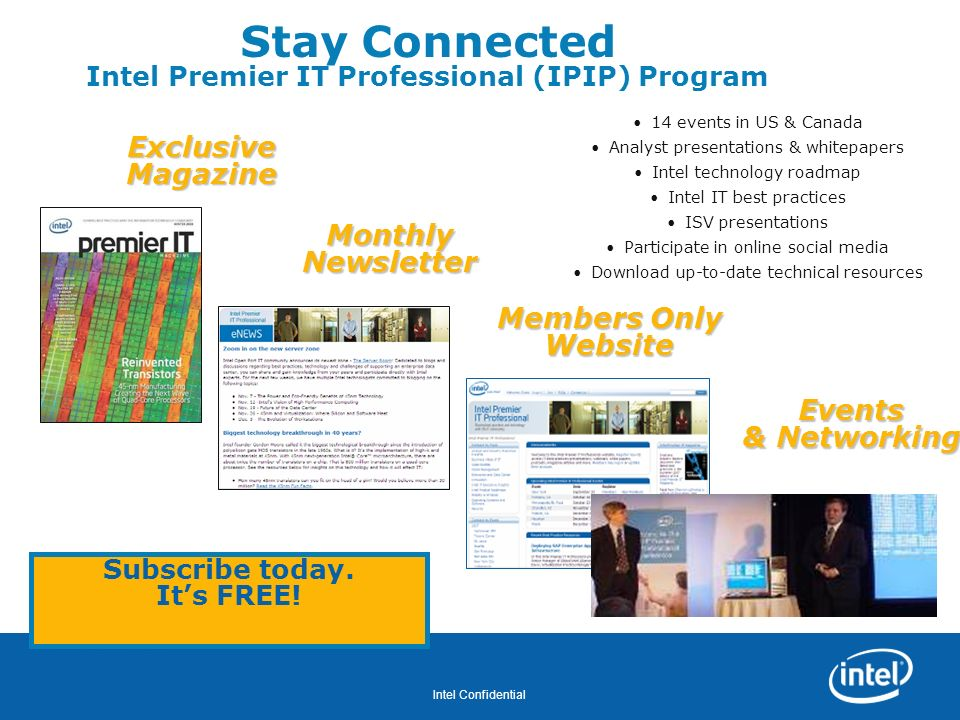 Stay Connected Intel Premier IT Professional (IPIP) Program