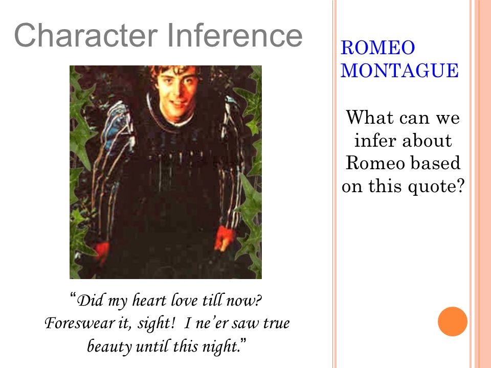 What can we infer about Romeo based on this quote
