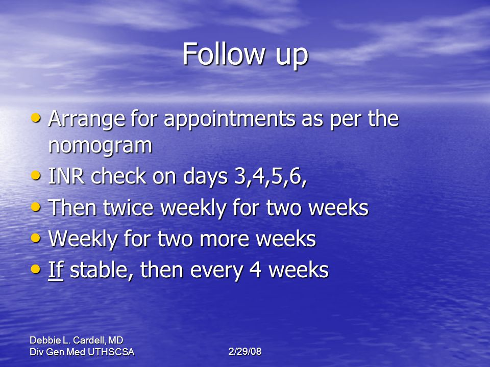 Follow up Arrange for appointments as per the nomogram