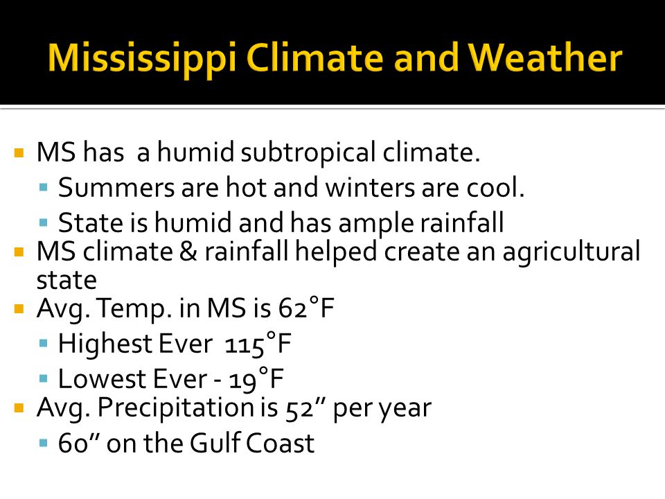 Mississippi Climate and Weather