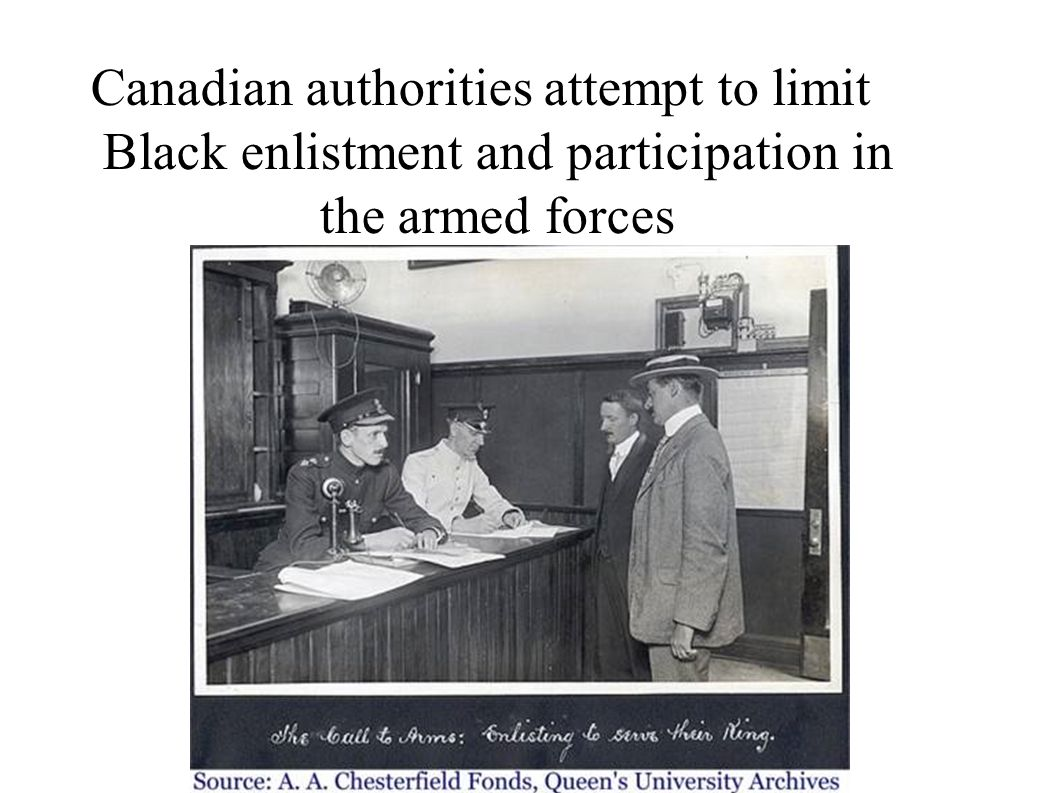 Canadian authorities attempt to limit Black enlistment and participation in the armed forces