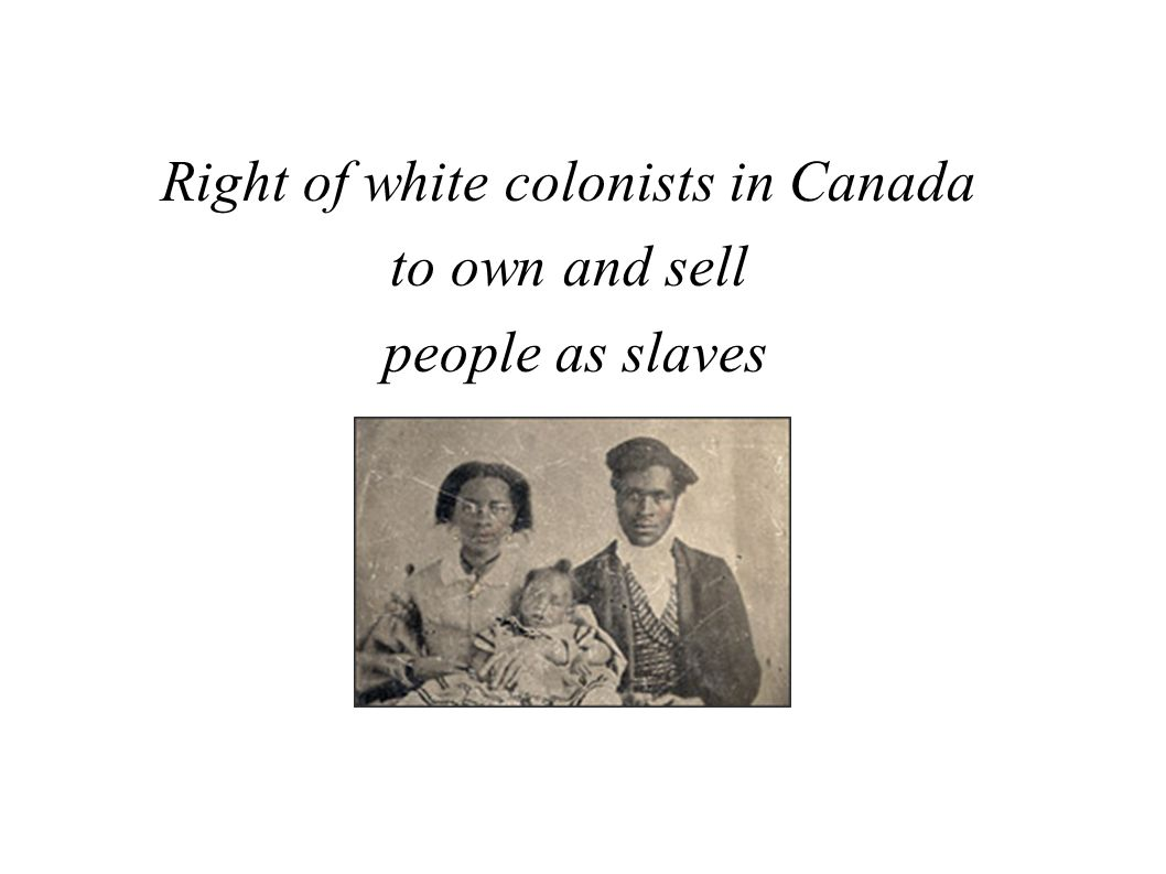 Right of white colonists in Canada