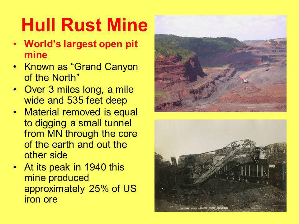 Hull Rust Mine World's largest open pit mine