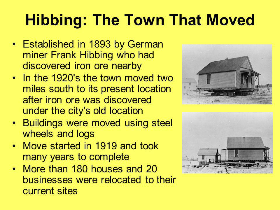 Hibbing: The Town That Moved