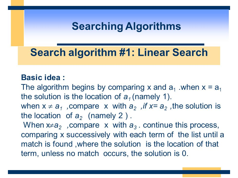 Search algorithm #1: Linear Search
