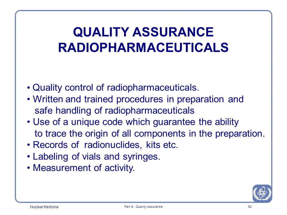 QUALITY ASSURANCE RADIOPHARMACEUTICALS