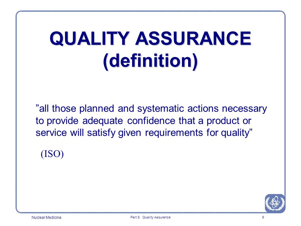 QUALITY ASSURANCE (definition)