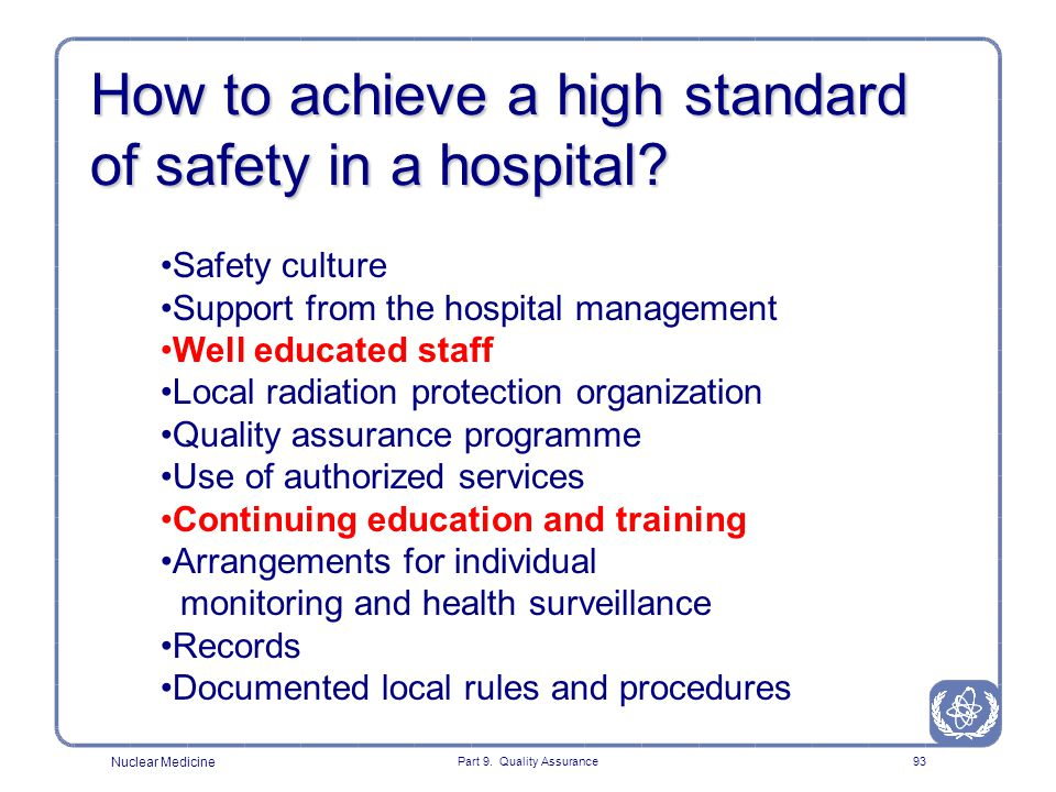 How to achieve a high standard of safety in a hospital