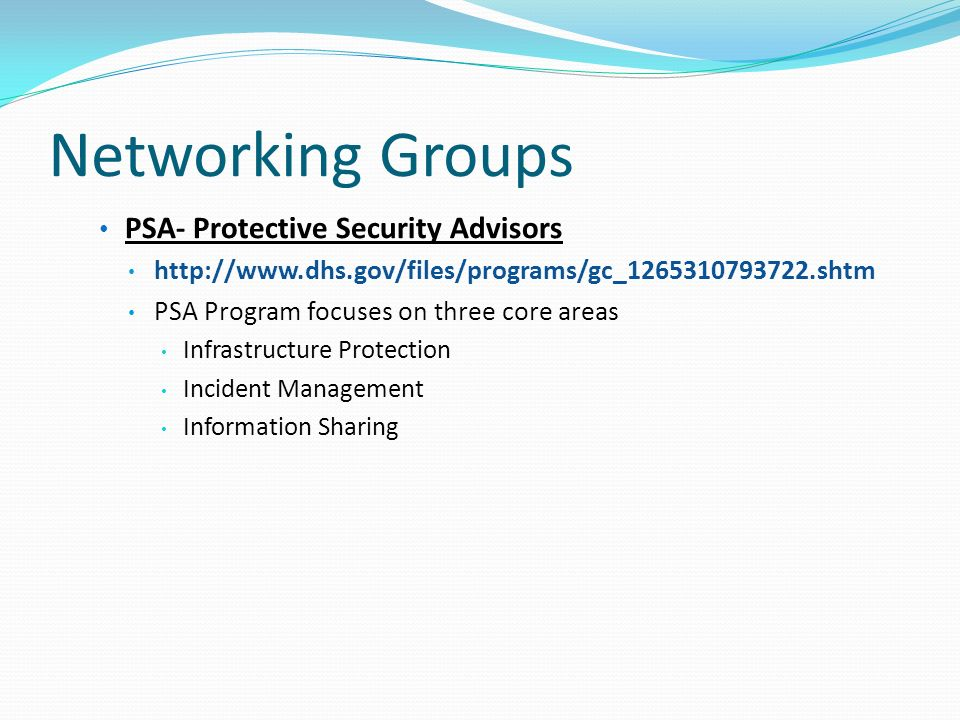 Networking Groups PSA- Protective Security Advisors