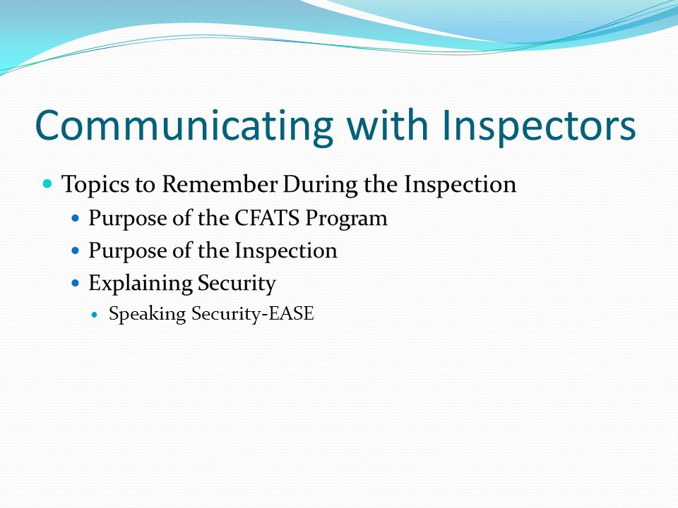 Communicating with Inspectors