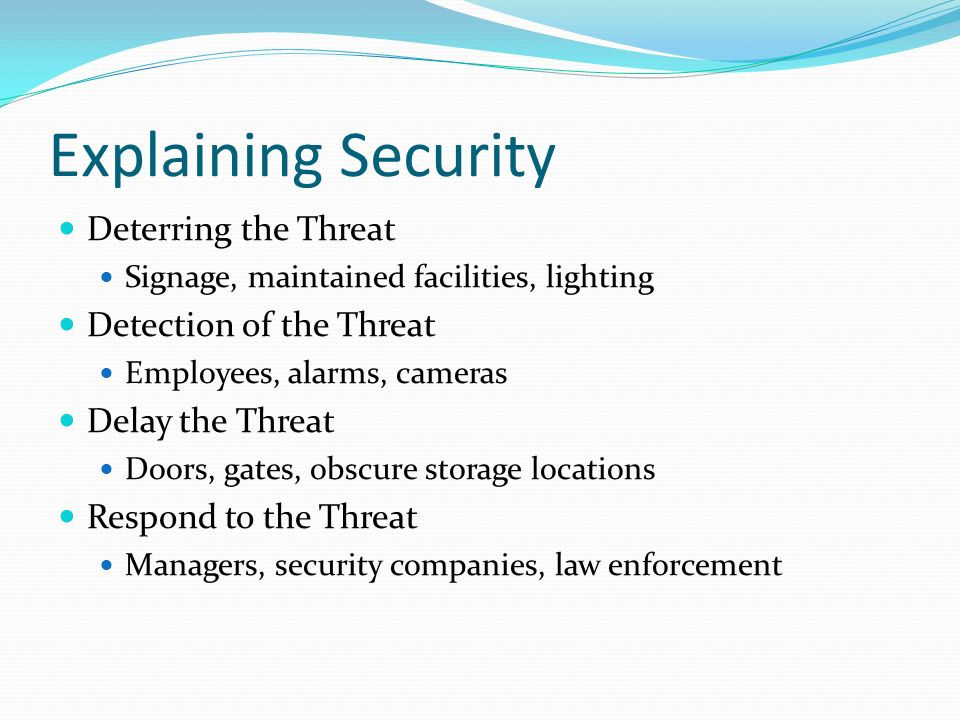 Explaining Security Deterring the Threat Detection of the Threat