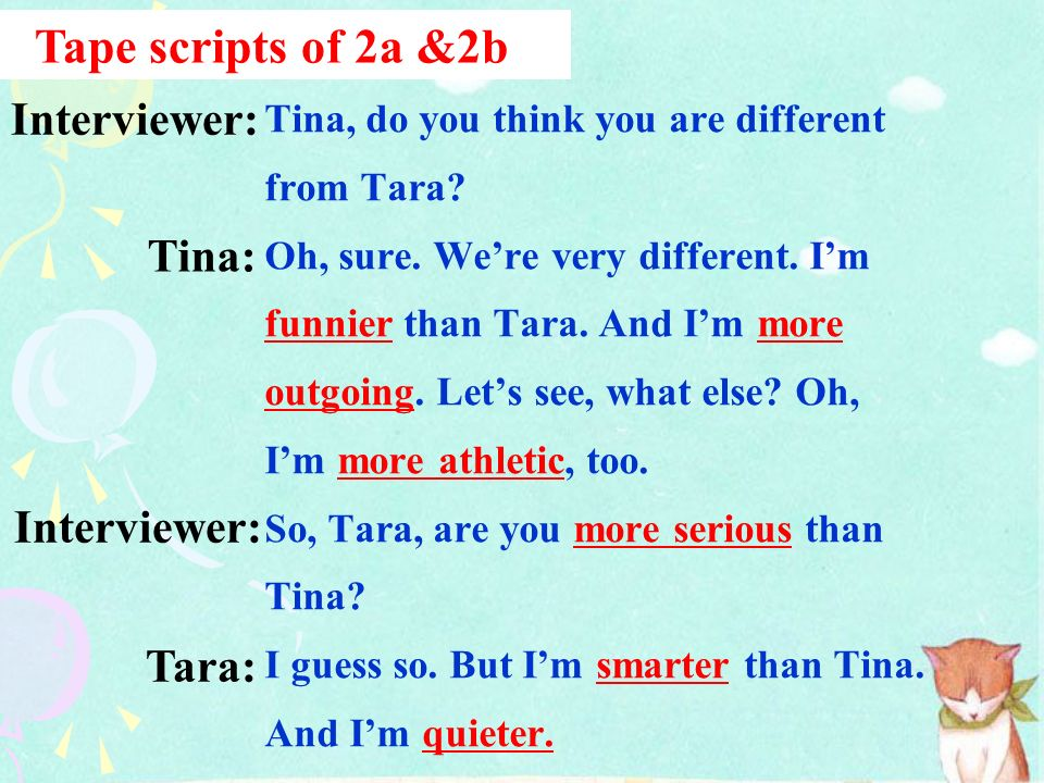 Tape scripts of 2a &2b Interviewer: Tina: Interviewer: Tara: