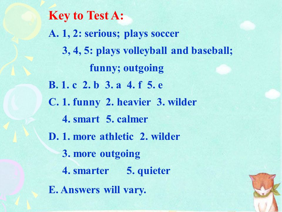 Key to Test A: A. 1, 2: serious; plays soccer