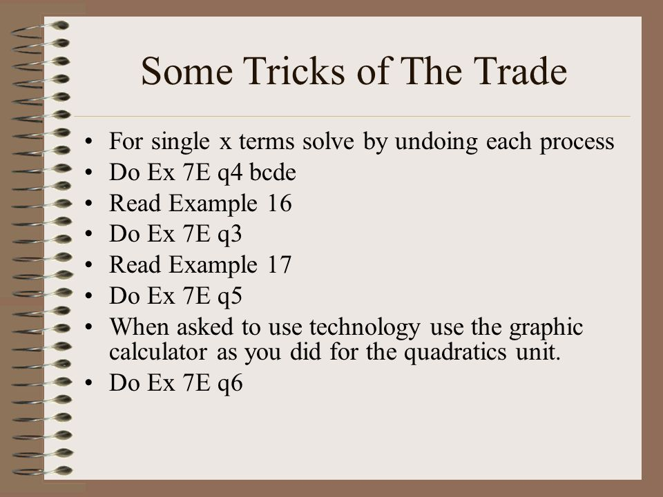 Some Tricks of The Trade