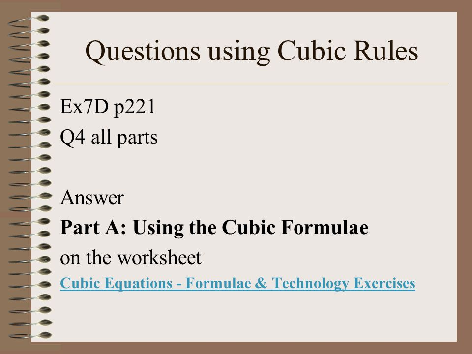 Questions using Cubic Rules