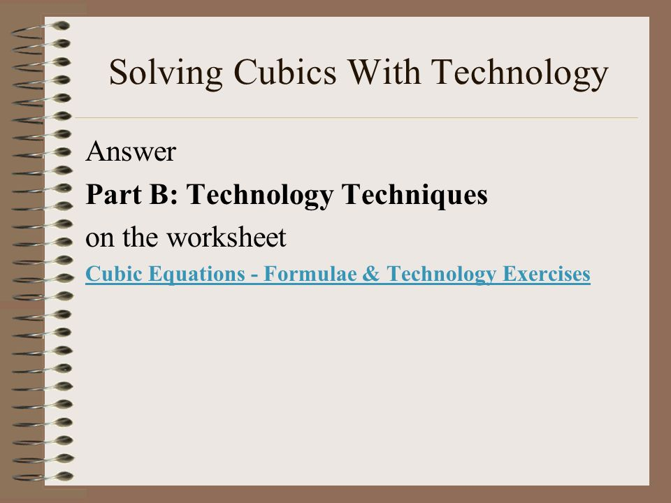 Solving Cubics With Technology